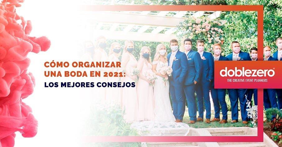 Organizar una boda 2021