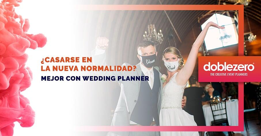 Boda en la nueva normalidad con wedding planner